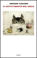Il gatto venuto dal cielo, Hiraide Takashi, Einaudi, ITA