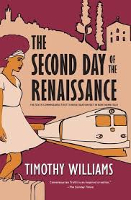 The Second Day of Renaissance, Timothy Williams, Soho Press, USA