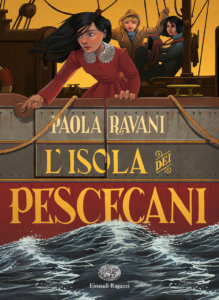 L'Isola dei Pescecani, Paola Ravani, Einaudi Ragazzi