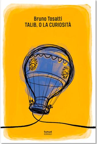 Talib o la curiosità, di Bruno Tosatti