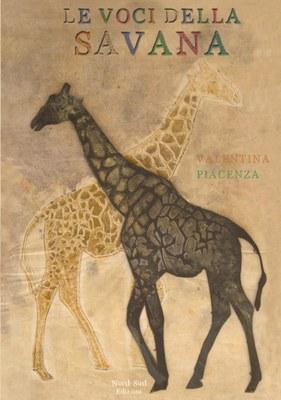 Le Voci della Savana, di Valentina Piacenza
