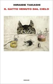 Il gatto venuto dal cielo, di Hiraide Takashi