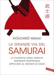 La grande via del samurai, di Ryuichiro Misaki