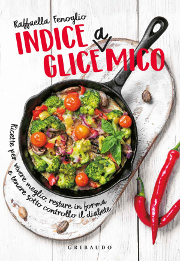 My Friend the Glycemic Index, by Raffaella Fenoglio