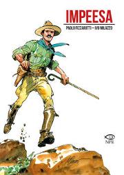 Esce oggi: Impeesa, di Paolo Fizzarotti e illustrato da Ivo Milazzo