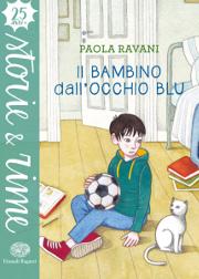 Esce oggi: Il bambino dall'occhio blu, di Paola Ravani